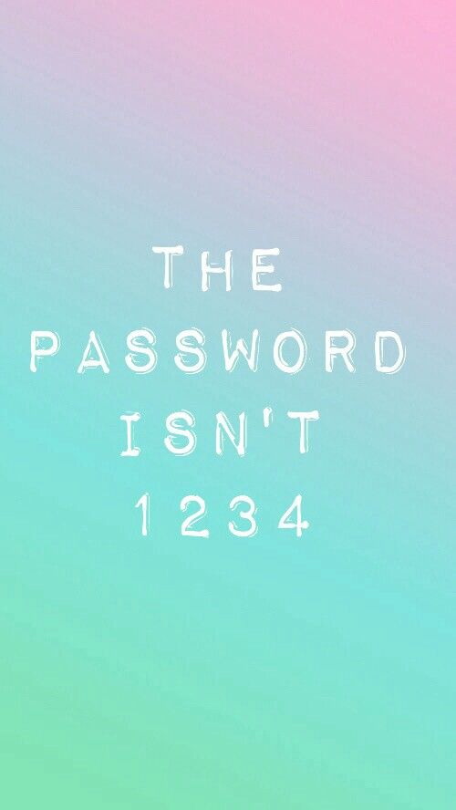 The password isn't 1234.                                                                                                                                                     More