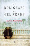 EL BOLÍGRAFO DE GEL VERDE - ELOY MORENO