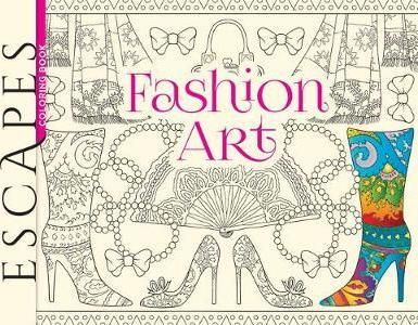 ESCAPES Fashion Art Coloring Book Download Read Online Pdf EBook For Free