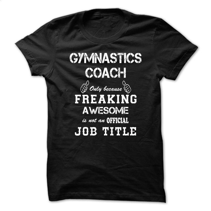 Awesome Shirt For Gymnastics Coach-xagqzfrjzl T Shirts, Hoodies, Sweatshirts - #funny t shirt #hoddies. ORDER NOW => https://www.sunfrog.com/LifeStyle/Awesome-Shirt-For-Gymnastics-Coach-xagqzfrjzl.html?60505