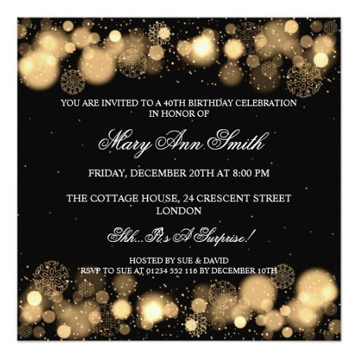 Elegant Winter 40th Birthday Party invitation design with sophisticated Gold Snowflakes, stars, sparkles, confetti & lights motif, custom name and date and additional text. Impress your family and friends with this classy design. Fully customizable! Easy to use and easy to personalize.