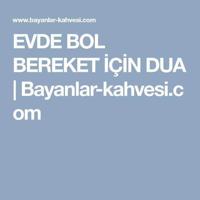 EVDE BOL BEREKET İÇİN DUA | Bayanlar-kahvesi.com