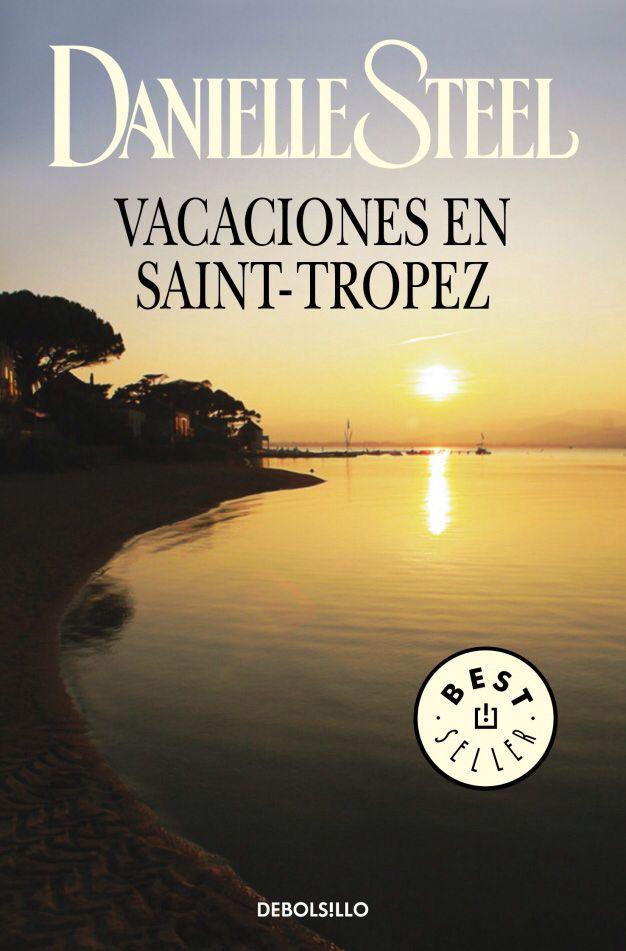 Vacaciones en Saint Tropez Danielle Steel