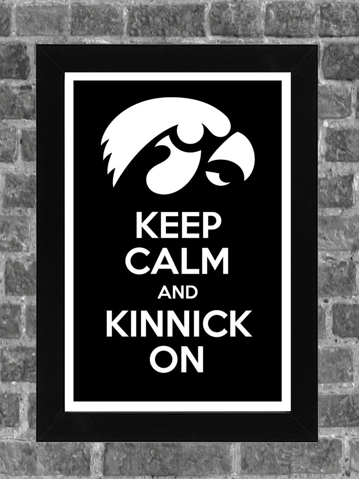 need it in honor of my jack russell, kinnick    Keep Calm Iowa Hawkeyes Printed and framed