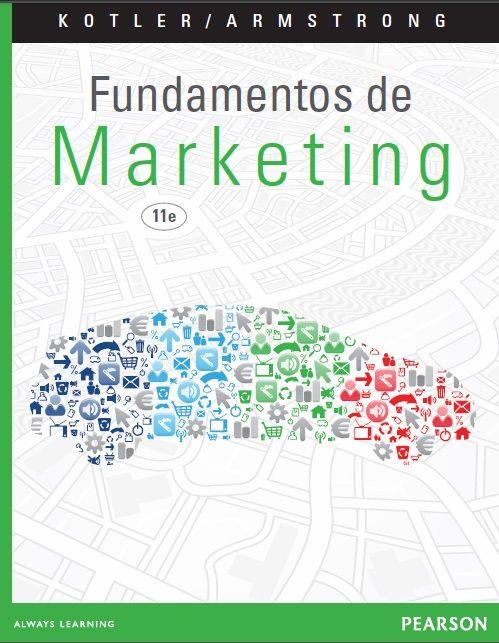 Fundamentos de Marketing - Kotler - Armstrong - PDF - Español  http://helpbookhn.blogspot.com/2014/12/fundamentos-de-marketing-kotler-armstrong.html
