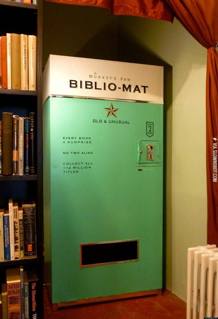 This vending machine dispenses a random book for $2.00<< I would spend my life's savings on this machine! I mean, how often can you get a book for two dollars?!