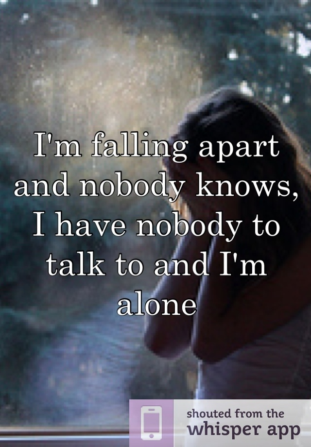 i have nobody in my life