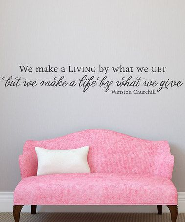 Another great find on #zulily! 'Make A Living' Wall Quotes Decal #zulilyfinds