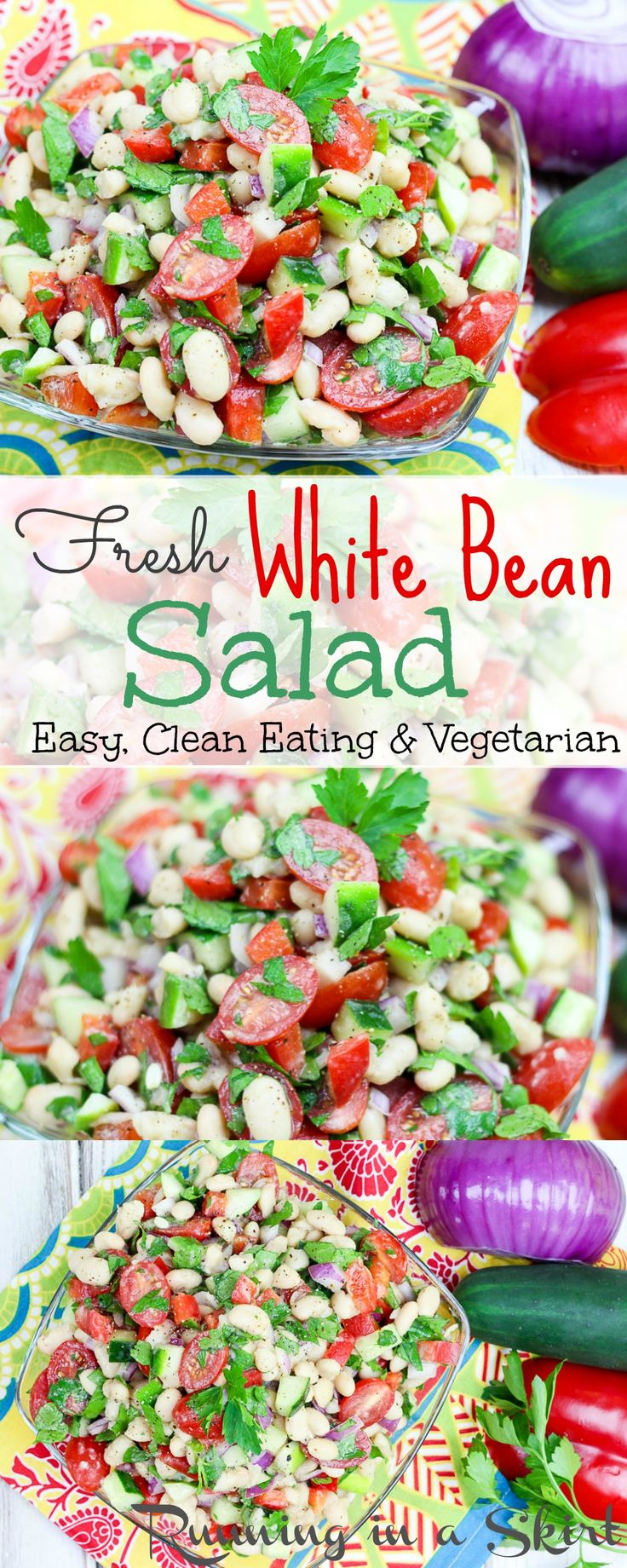 Fresh & Healthy White Bean Salad recipes!  An easy, simple, clean eating and vegan / vegetarian dish. Serve room temperature or cold!  Packed with fresh summer veggies.  Serve as a hearty side dish, vegan main dish or over a bed of greens. Perfect for a cookout or weeknight dinners. / Running in a Skirt
