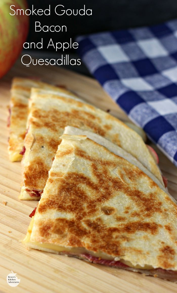 Smoked Gouda, Apple and Bacon Quesadillas | by Renee's Kitchen Adventures - Quick and easy recipe for quesadillas that kids and adults alike will love!  Sweet, salty and smoky in every bite!