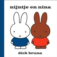 Nijntje en Nina http://www.bruna.nl/boeken/nijntje-en-nina-9789056473624