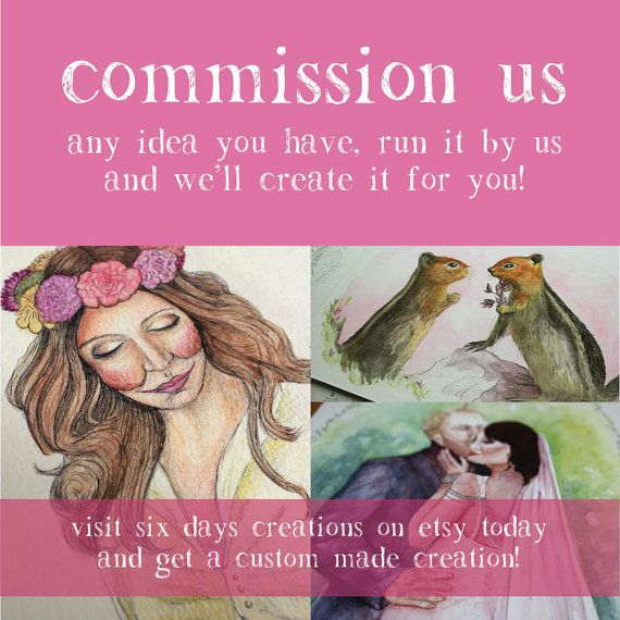 Commission us Have us create something by SixDaysCreations on Etsy, $80.00