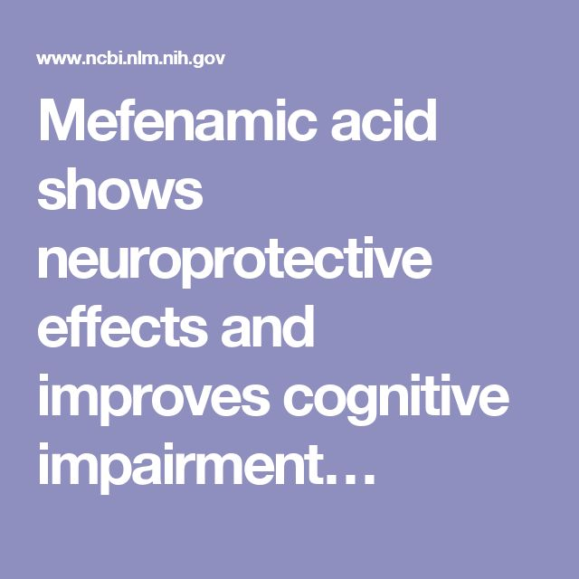 Mefenamic acid shows neuroprotective effects and improves cognitive impairment…