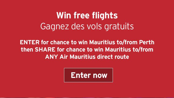 You should enter Air Mauritius 14 Day ticket giveaway. Air Mauritius are giving away flights today and I think one of us could win!