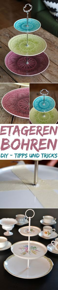 DIY Etageren - Schritt für Schritt Anleitung und Tipps fürs Bohren- aus Vintage Geschirr oder modernem Porzellan. Upcycling.  Kreativfieber.de