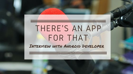 Mobile Marketing Automation | There's an App for That [An Interview with Android Developer] #CRMforMobile #MobileMarketingAutomation #interview #android #developer
