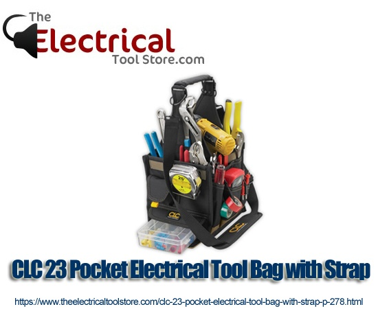 CLC 23 Pocket Electrical Tool Bag with Strap  - $44.95 - https://www.theelectricaltoolstore.com/clc-23-pocket-electrical-tool-bag-with-strap-p-278.html