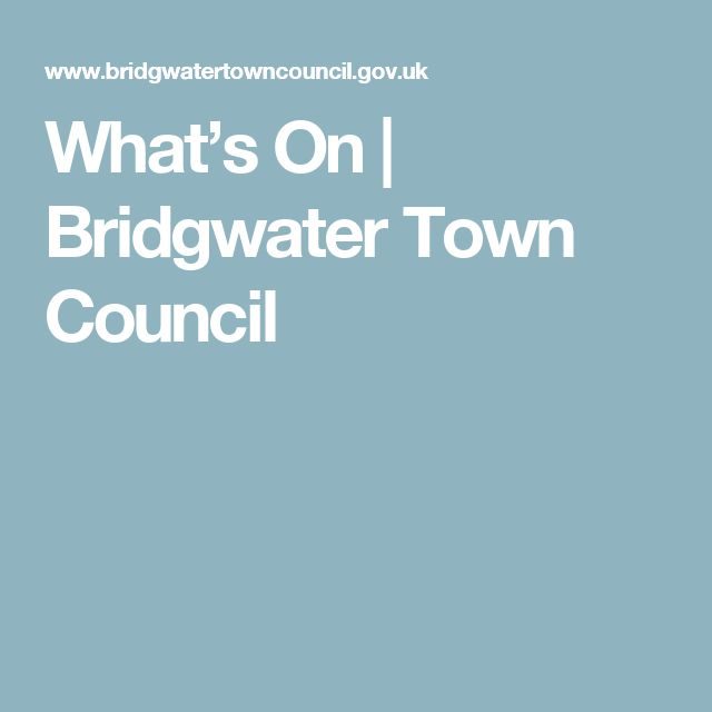 What's On   Bridgwater Town Council