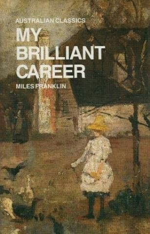 My Brilliant Career by Miles Franklin #amreading #books