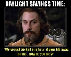 The Princess Bride's Count Rugen: Why Daylight Savings Time Sucks