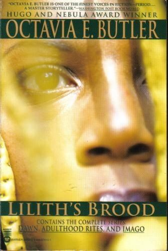 Lilith's Brood -Octavia Butler  I'd not read truly intelligent science fiction until Octavia.