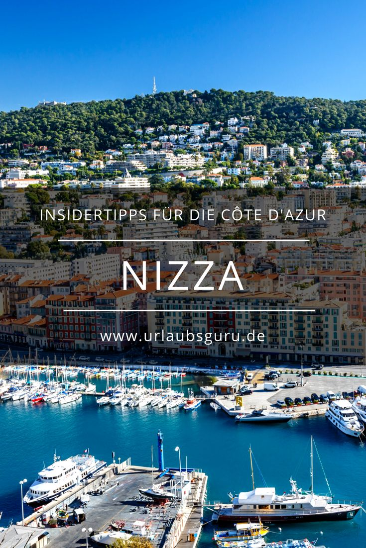 Nizza Insidertipps – oh, du schöne Côte d'Azur