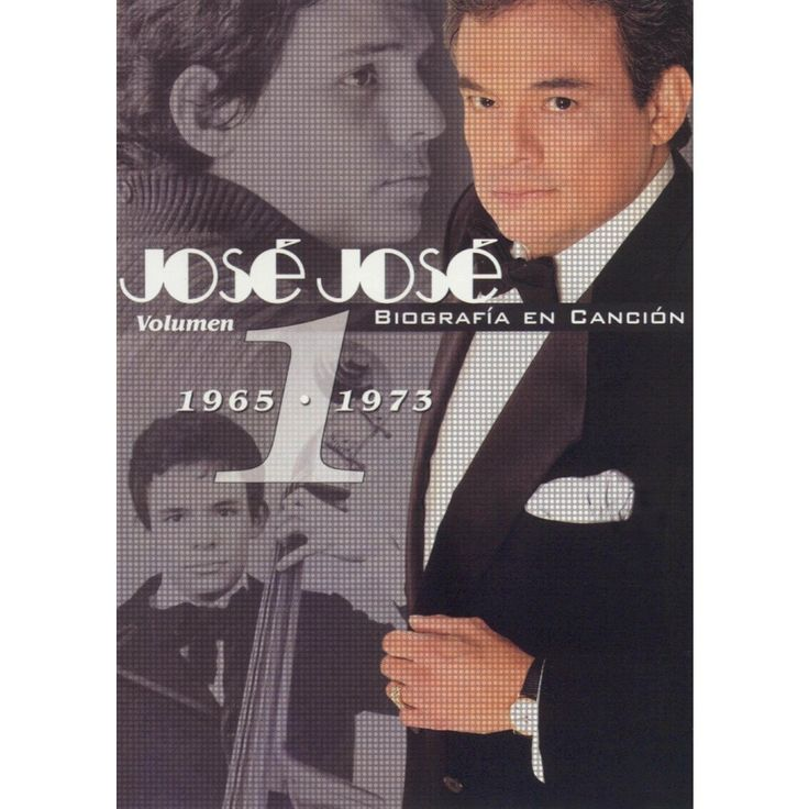 Jose Jose: Biografia en Cancion, Vol. 1 (1965-1973)