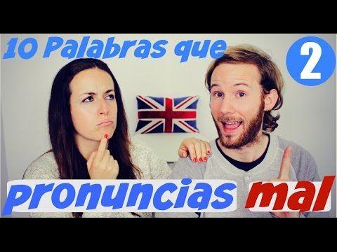 10 palabras que pronuncias mal en inglés 2