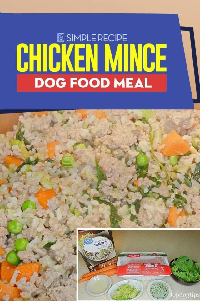 Chicken Mince Dog Food Recipe Recipe Of Chicken Mince Dog Food