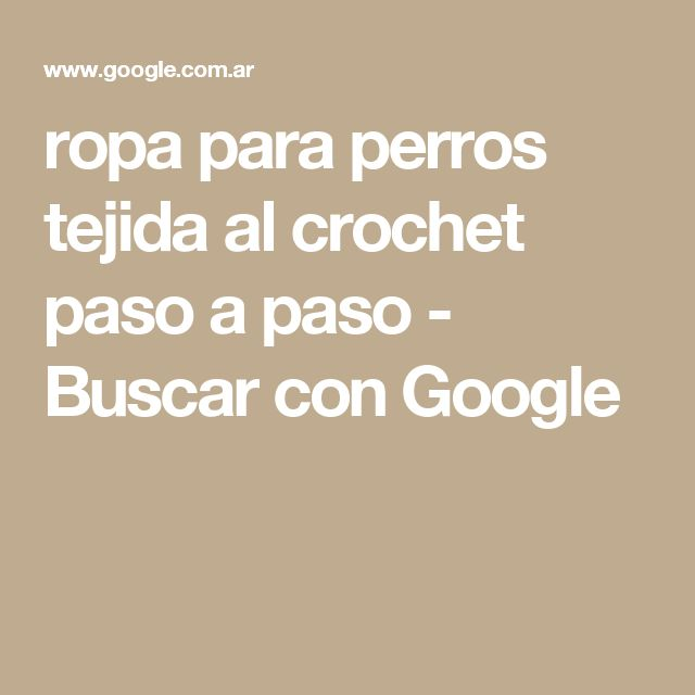 71 best ropa para perro images on Pinterest | Ropa para perros ...