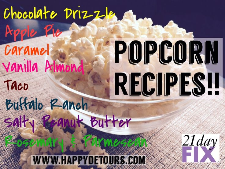Healthy & Clean Popcorn Recipes!! Great sweet and savory recipes! All 21 Day Fix approved! #21DayFix #NationalPopcornDay #cleaneating