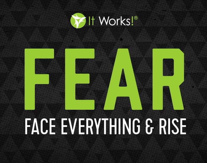 When the end of the month is here, fear might start to creep in. Don't let it! Fear will only keep you from achieving your goals. Blitz that person. Talk to that friend about this crazy adventure, and remember- at It Works!, fear only means to Face Everything And Rise!