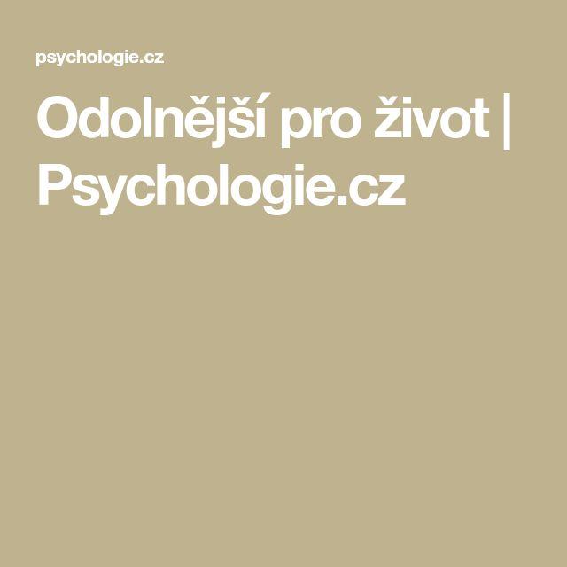 Odolnější pro život | Psychologie.cz
