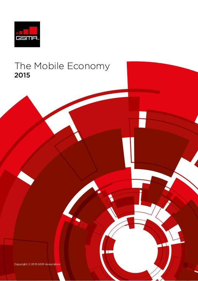 GSMA Global Mobile Economy 2015