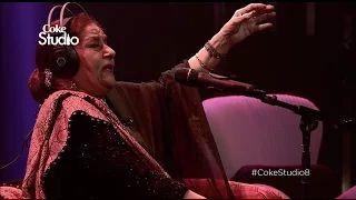 Farida Khanum, Aaj Jane Ki Zid Na Karo, Coke Studio Season 8, Episode 7 - YouTube