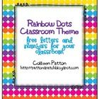 In this FREEBIE, you will find a nice sample of my Rainbow Dots Classroom Theme Pack. (Will be available no later than 08/12/12.)It includes uppe...