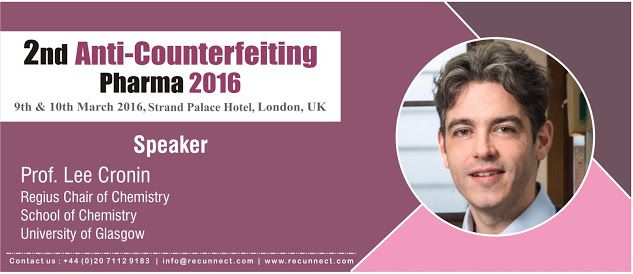 Prof. Lee Cronin, Speaker at @recunnect Ltd's 2nd #AntiCounterfeiting   #Pharma  Conference 2016, read more.. http://www.recunnect.com/events/pharma-events/2nd-anti-counterfeiting-pharma-2016/  Limited seats left!! Register now :- http://www.recunnect.com/events/pharma-events/2nd-anti-counterfeiting-pharma-2016/