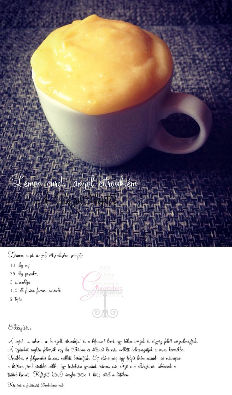 Angol citromkrém recept, lemon curd recipe