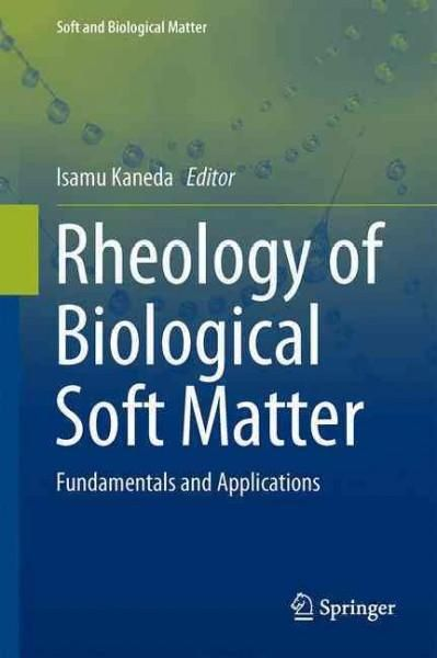 Rheology of Biological Soft Matter: Fundamentals and Applications