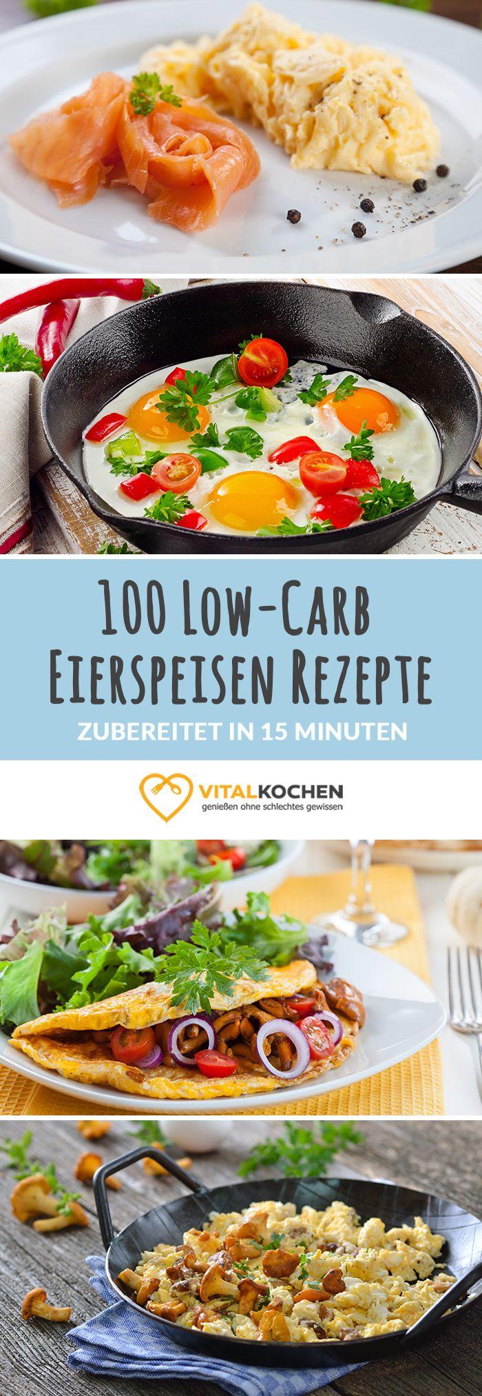 Low-Carb Eierspeisen Rezepte - max. 15 Min Zubereitungszeit - einfach, schnell & gesund Abnehmen mit Vital-Kochen.de