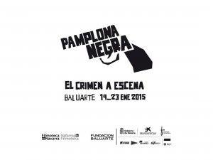 Pamplona Negra de Cine @ Baluarte | Pamplona | Navarra | España