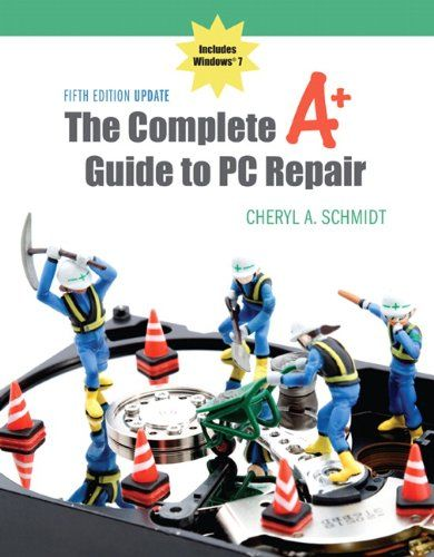 The Complete A+ Guide to PC Repair Fifth Edition « Delay Gifts
