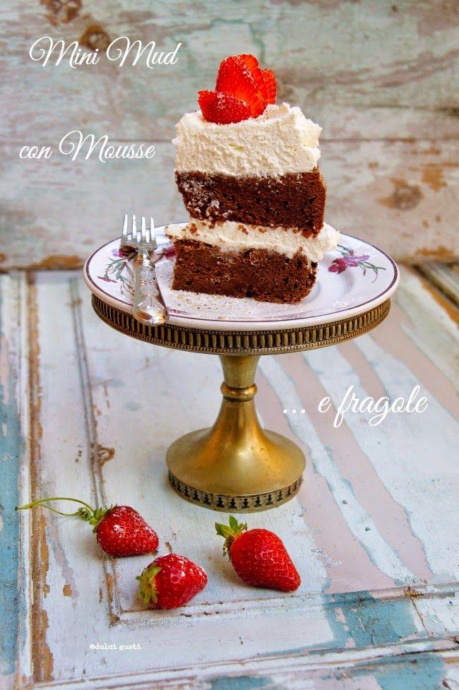 Dolci Gusti: mini mud cake con mousse di ricotta e fragole