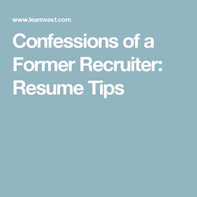 Confessions of a Former Recruiter Resume Tips - human resources recruiter resume