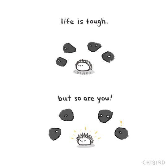 La vida es dura , pero también lo eres TÚ!!! 《Poder Puercoespín》