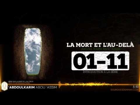 La mort et l'au-delà  1/11 - Dourous Sounnah - Abdoulkarim