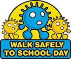 Walk Safely to School Day - May 23rd
