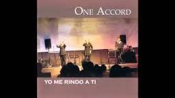 One Accord. No Dare Mi Amor A Nadie Mas. Musica Christiano.