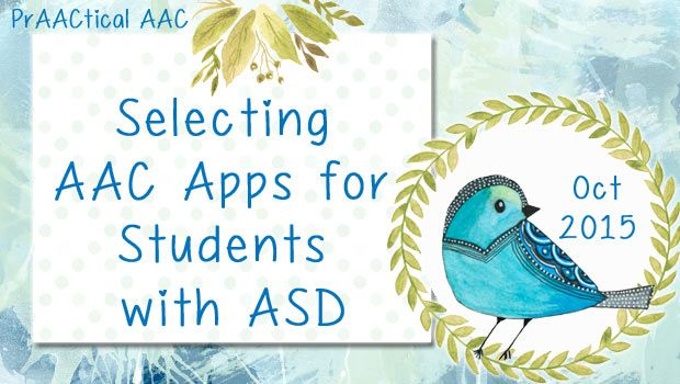 Selecting AAC Apps for Students with ASD