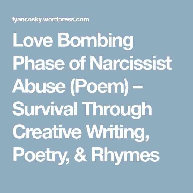 Love Bombing Phase of Narcissist Abuse (Poem) – Survival Through Creative Writing, Poetry, & Rhymes